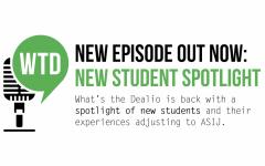 What's the Dealio? – Episode 8: New Student Spotlight