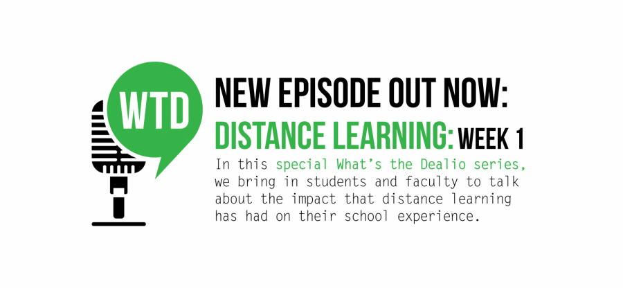 What's the Dealio? - Episode 12: Distance Learning Week 1
