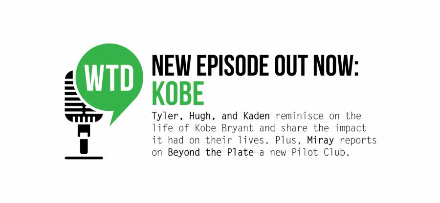 What's the Dealio? - Episode 11: Kobe