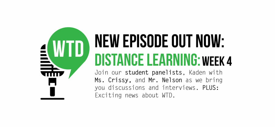 What's the Dealio? - Episode 17: Distance Learning Week 4